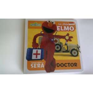 será (DOCTOR, by sesame street) (9789872305093) Plaza Sesamo Books