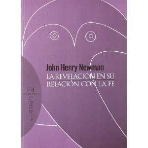 ): John Henry Cardinal Newman, Raquel Vera Gonzalez: Books