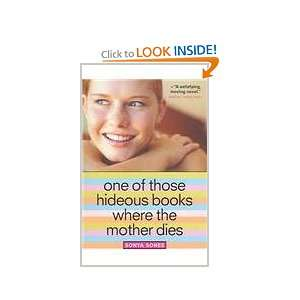 Books Where the Mother Dies (9780756954857) Sonya Sones Books