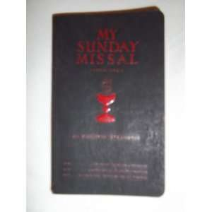 My Sunday Missal   Explained   1951: Father Stedman: Books