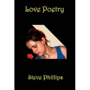 Love Poetry (9780954530242): Stevie Phillips: Books