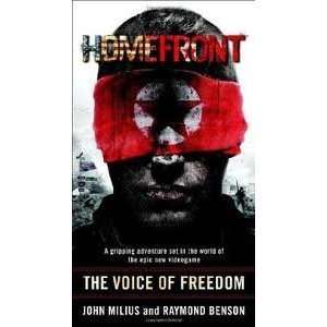 Homefront The Voice of Freedom Publisher Del Rey John Milius Books