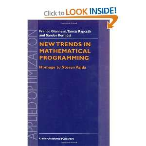 New Trends in Mathematical Programming Homage to Steven