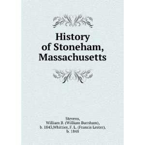 Massachusetts. William B. Whittier, F. L. Stevens  Books