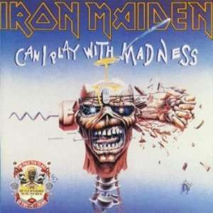 Can I Play With Madness / The Evil That Men Do [Rare