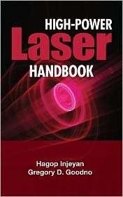 High Power Laser Handbook, (0071609016), Hagop Injeyan, Textbooks