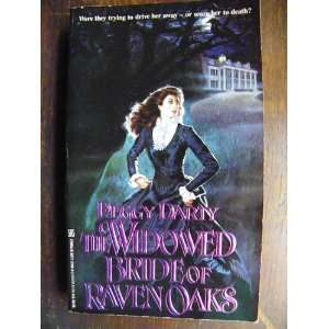 : The Widowed Bride of Raven Oaks (9780821739143): Peggy Darty: Books