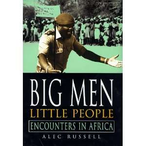 People: Encounters in Africa (9780333753590): Alec Russell: Books