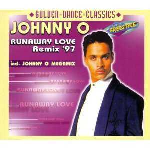 Runaway Love Remix 97: Johnny O: Music
