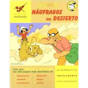 Juegotes, náufragos del desierto (9788495204226