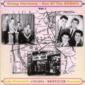 Out Of The Bronx Vol. 1   Doo Wop From Cousins & West Side