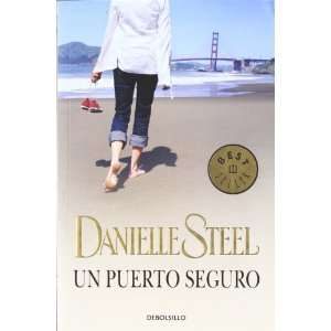 Safe Harbour (Spanish Edition) (9788483469033): Danielle Steel: Books