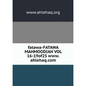 MAHMOODIAH VOL 16 19of25 www.ahlehaq www.ahlehaq.org Books