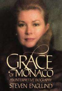 Grace of Monaco An Interpretive Biography   Grace Kelly