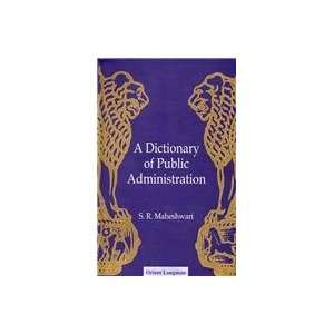 A Dictionary of Public Administration (9788125022527