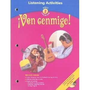 Ven Conmingo Holt Spanish, Level 2 Listening Activities