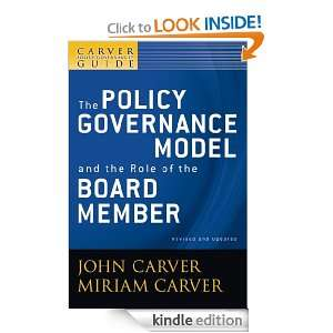 Carver Policy Governance Guide, The Policy Governance Model and the