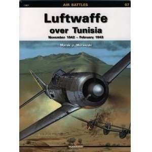 Air Battles 07   Luftwaffe Over Tunisia   November 1942 February