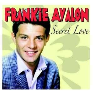 Secret Love Frankie Avalon Music