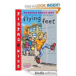 Flying Feet (Zigzag Kids): Patricia Reilly Giff, Alasdair Bright