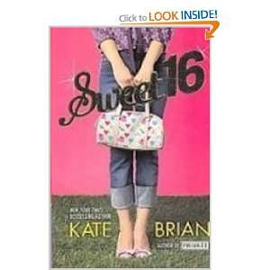 Sweet 16 (9781435235311): Kate Brian: Books