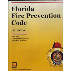 Florida Fire Prevention Code   2007 Edition   Effective