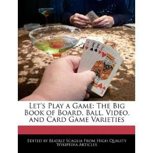 Video, and Card Game Varieties (9781241589820) Beatriz Scaglia Books