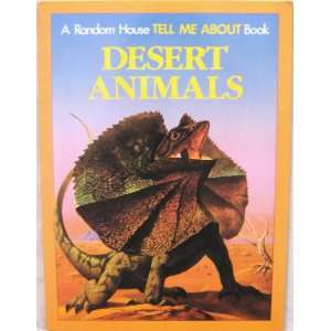 Desert Animals A Random House Tell Me About Paperback Book