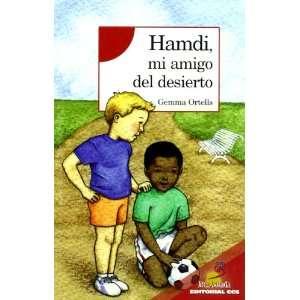 Hamdi, Mi Amigo Del Desierto (9788498420500): Unknown