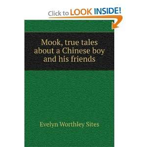 Mook, true tales about a Chinese boy and his friends