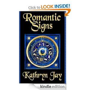 Romantic Signs: Kathryn Jay:  Kindle Store