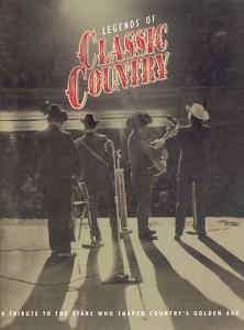 LEGENDS OF CLASSIC COUNTRY TIME LIFE HC COUNTRY MUSIC