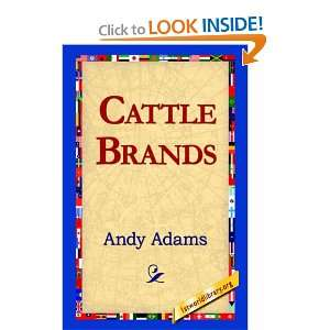 Cattle Brands (9781421817163): Andy Adams, 1stWorld
