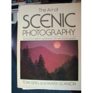 of Scenic Photography (9780863430220) Tom Grill, Mark Scanlon Books