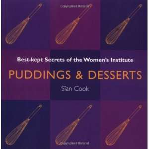 Puddings and Desserts (Best Kept Secrets Womens Inst