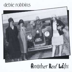 Another Red Light: Debie Robbins: Music