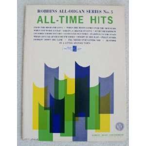 Robbins All Organ Series No. 5: All Time Hits: Robbins Music