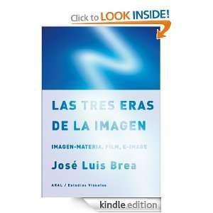 Las tres eras de la imagen (Estudios Visuales) (Spanish Edition