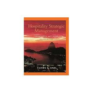 Hospitality Strategic Management Concepts & Cases, 2ND