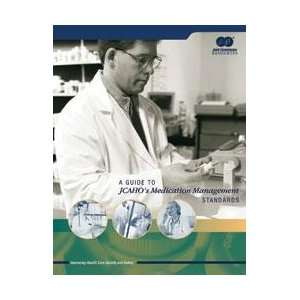 Guide to Jcahos Medication Management Standards