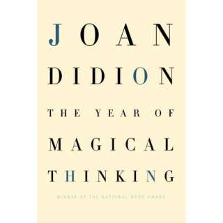 The Year of Magical Thinking (9781400043149): Joan Didion