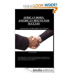 African Born, American Bound for Success Strategies on Becoming