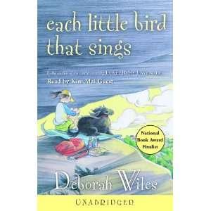Bird That Sings (9780307283733): Deborah Wiles, Kim Mai Guest: Books