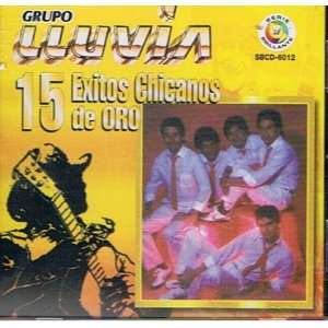 15 Exitos Chicanos De Oro Grupo Lluvia Music