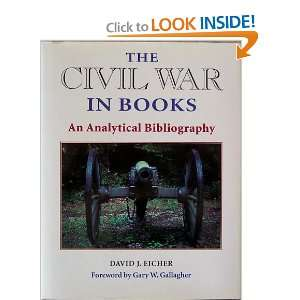 Civil War in Books An Analytical Bibliography David J. Eicher Books