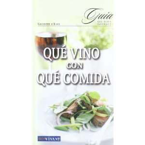 Que vino con que comida / Which wine with what food (Bon