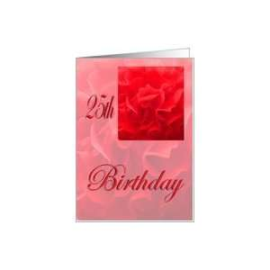 Happy 25th Birthday Dianthus Red Flower Card: Toys & Games