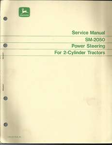 JOHN DEERE POWER STEERING SERVICE MANUAL FOR 2 CYLINDER TRACTORS