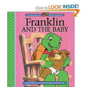 Franklin and the Baby (A Franklin TV Storybook): Eva Moore