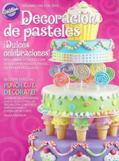 Spanish Version of the 2012 Wilton Yearbook of Cake Decorating